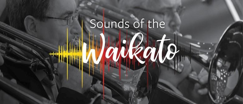 Sounds of The Waikato