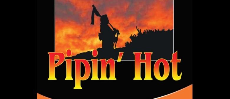 Pipin' Hot