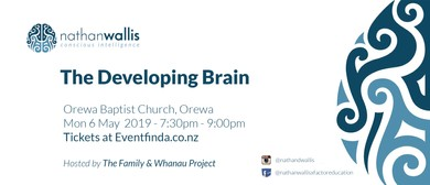 The Developing Brain - Orewa
