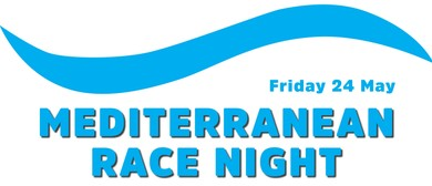 Mediterranean Race Night