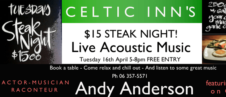 Celtic Inn's Steak Night with Live Music ft Andy Anderson