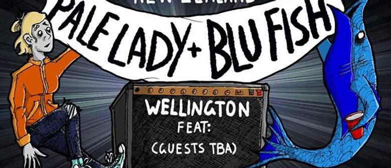 Pale Lady & Blu Fish