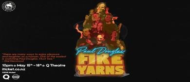 Paul Douglas - Fire Yarns
