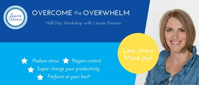 Overcome the Overwhelm