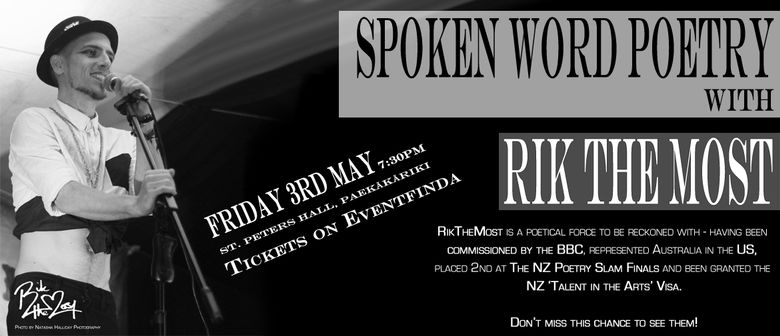 Spoken Word Poetry with RikTheMost
