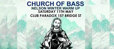 Church of Bass: Nelson Winter Warm up