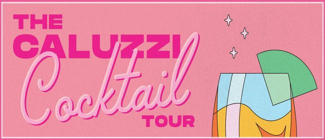 The Caluzzi Cocktail Tour