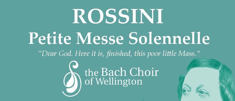 Bach Choir: Rossini - Petite Messe Solennelle