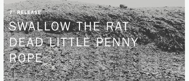 Swallow the Rat, Dead Little Penny, Rope