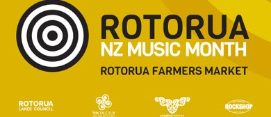 Celebrating NZ Music Month at Rotorua Farmers Market