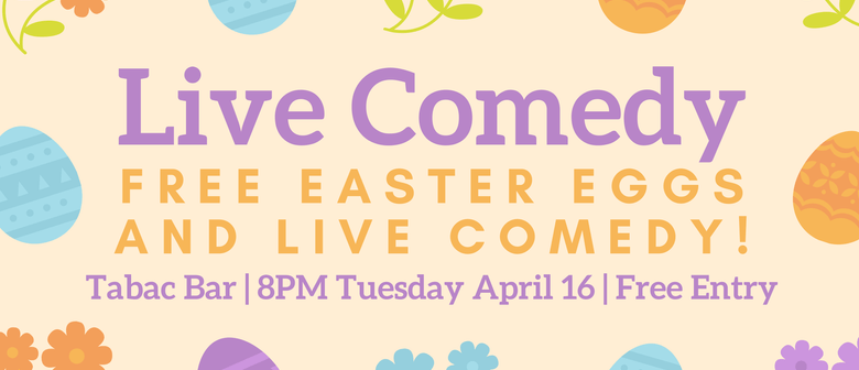 Comedy and Easter Eggs