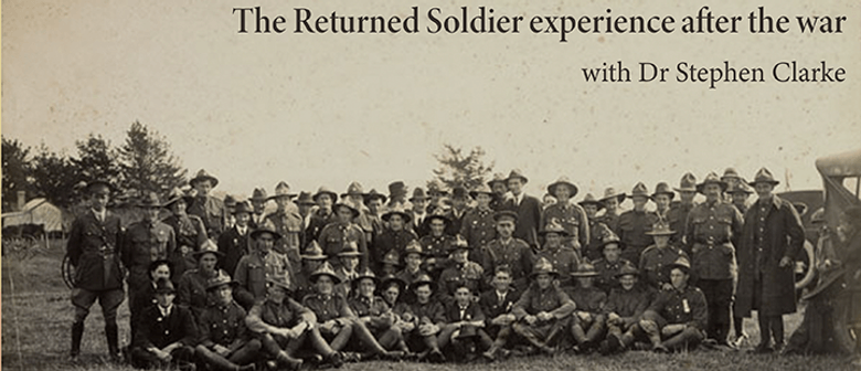 Coming Home: The Returned Soldier Experience After the War