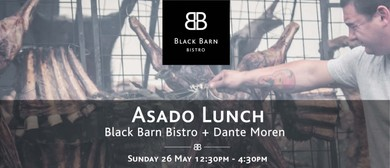 Black Barn Bistro x Dante Moren Asado Lunch