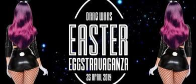 Drag Wars - Easter Eggstravaganza