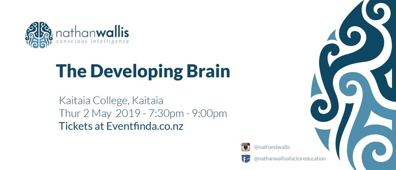 The Developing Brain - Kaitaia