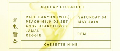 Madcap Clubnight: Race Banyon, Peach Milk (DJ set) & More