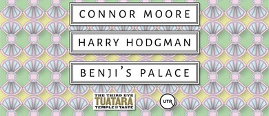 Connor Moore, Harry Hodgman & Benji's Palace