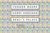 Image for event: Connor Moore, Harry Hodgman & Benji's Palace