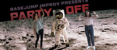 Party OFF - Comedy Double Feature