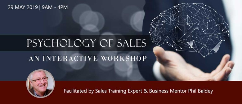 Psychology of Sales - An Interactive Workshop