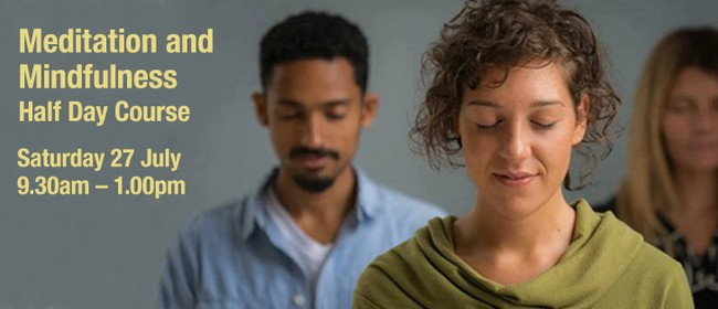 Meditation and Mindfulness Half Day Course