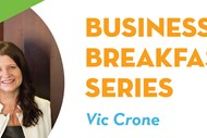 Business Breakfast Series Vic Crone