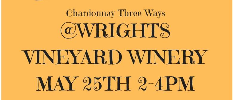 Chardonnay 3 Ways