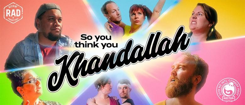 So You Think You Khandallah