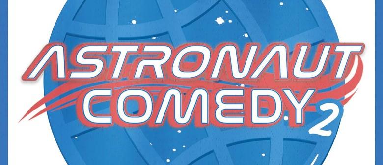 Astronaut Comedy Show 2