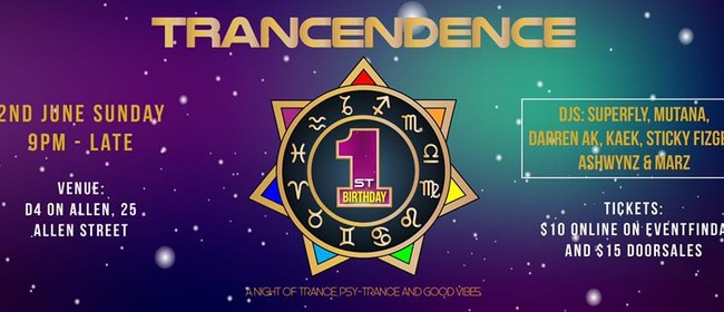 TrancEndence 1st Birthday: Trance, Psy Trance and Good Vibes
