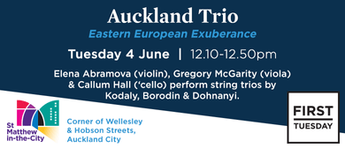 First Tuesday Concert - Auckland Trio