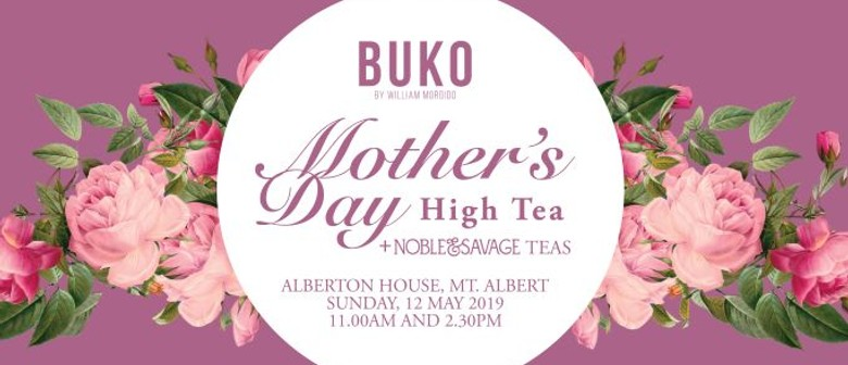 Buko: Mother's Day High Tea