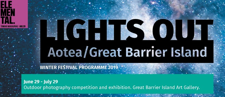 Lights Out On Great Barrier Island Winter Festival