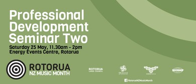Professional Development Seminar Two - NZ Music Month