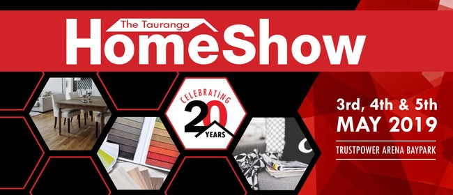 Tauranga Home Show - Celebrating 20 Years