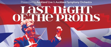 Last Night of the Proms - Bruce Mason Centre