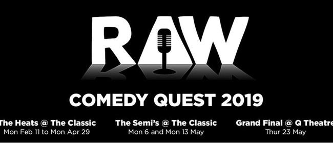 Raw Comedy Quest 2019 : The Semi-Finals