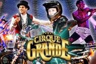 Image for event: Cirque Grande