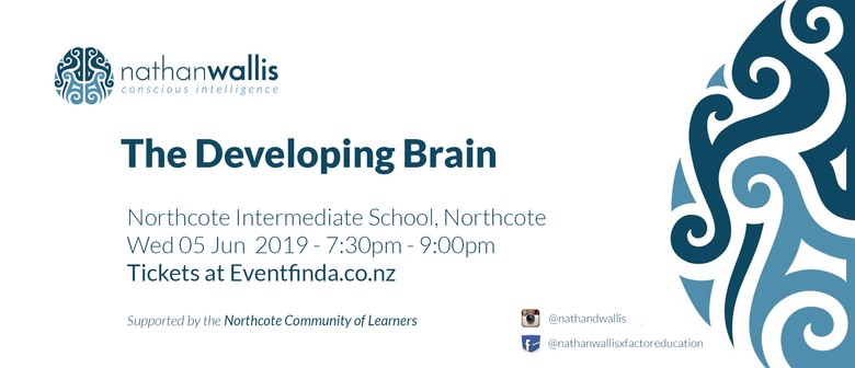 The Developing Brain - Northcote