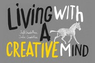 Image for event: Living with a Creative Mind Symposium