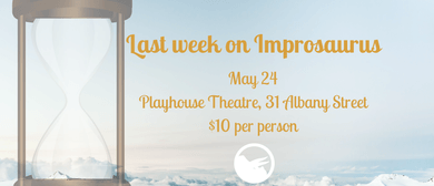 Improsaurus: Last Week on Improsaurus