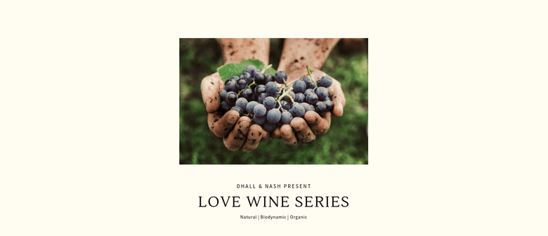 Love Wine Series by Dhall & Nash