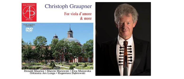 Screening:Recovering Christoph Graupner-Viola d'amore & More