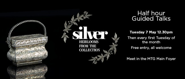 Silver: Heirlooms from the Collection - Curator's Talk
