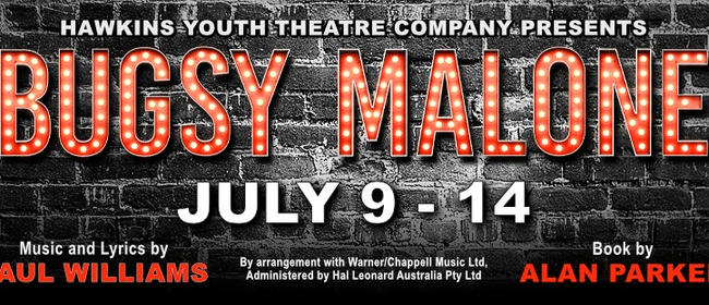 Hawkins Youth Theatre Company present Bugsy Malone