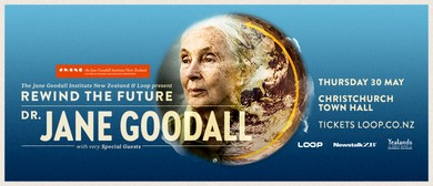 Dr Jane Goodall - Rewind The Future