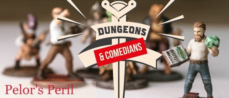 Dungeons & Comedians: Pelor's Peril