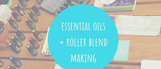 Essential Oils + Roller Blends: CANCELLED