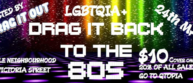 Drag it Back to the 80s