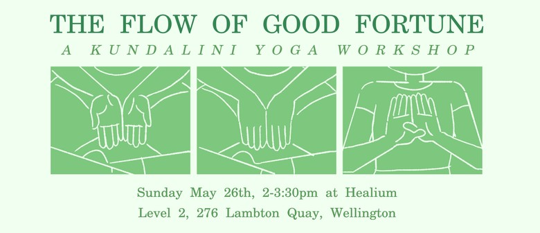 The Flow of Good Fortune: A Kundalini Yoga Workshop